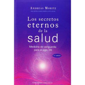 Los secretos eternos de la salud, Andreas Moritz