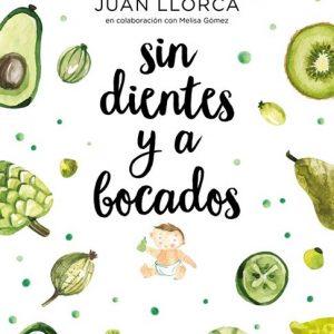 Sin dientes y a bocados, Juan Llorca