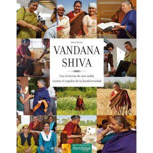 Vandana Shiva, La Fertilidad de la tierra