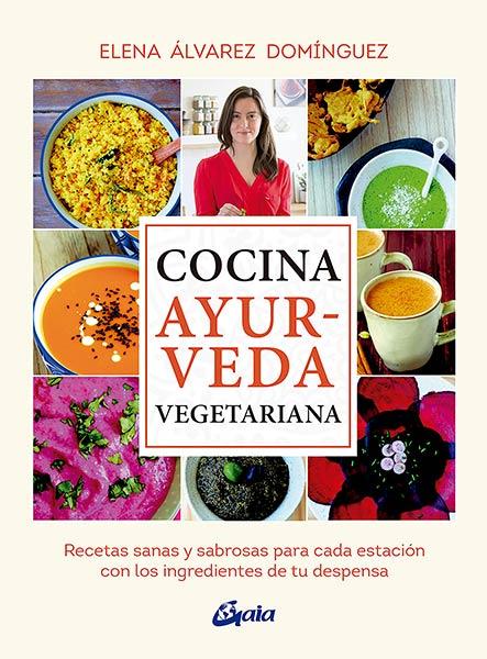 Cocina ayurveda, Elena Álvarez
